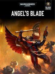 Warhammer 40,000 ANGEL'S BLADE