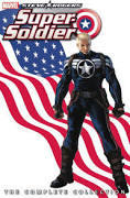 Steve Rogers: Super-Soldier - The Complete Collection [Book]