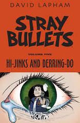 Stray Bullets Volume 5: Hi-Jinks and Derring-Do [Book]