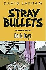 Stray Bullets Volume 4: Dark Days [Book]