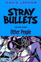 Stray Bullets Volume 3: Other People [Book]