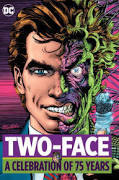Two Face: a Celebration of 75 Years [Book]