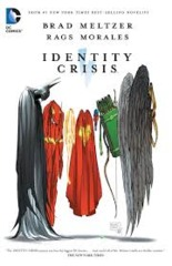 Identity Crisis 10th Anniversary