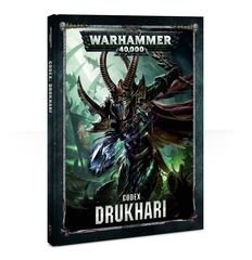 Codex: Drukhari (Hardcover, 8th Ed.)