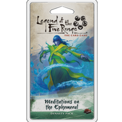 Legend of the 5 Rings Dynasty Pack - Meditations of the Ephemeral - P 750