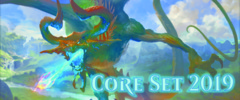 Core Set 2019 Boosters - 3 for $10.00