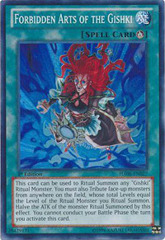 Forbidden Arts of the Gishki - HA06-EN027 - Super Rare - 1st Edition
