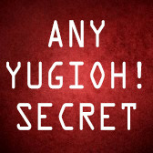 Any YuGiOh! Secret Rare