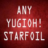 Any YuGiOh! Starfoil