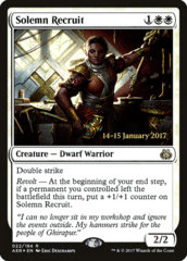 Solemn Recruit - AER Prerelease
