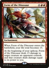Form of the Dinosaur - RIX Prerelease