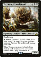 Tetzimoc, Primal Death - RIX Prerelease