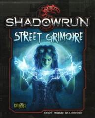 Shadowrun Street Grimoire