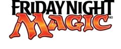 Friday Night Magic - Standard - Weekly Event