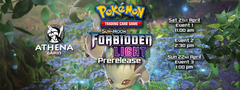 Pokémon Sun & Moon Forbidden Light Prerelease - 21st & 22nd April