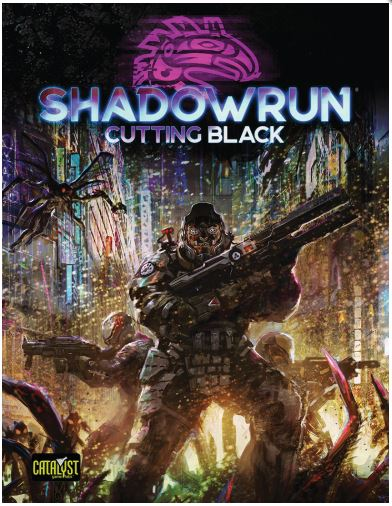 Shadowrun RPG: 6th Edition Cutting Black