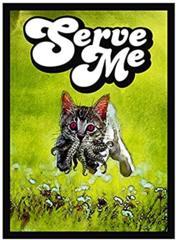 Kitty Serve Me