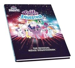 Tails of Equestria The Official Movie Sourcebook