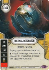 Thermal Detonator (Sold with matching Die)