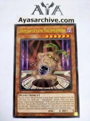 Impcantation Talismandra - CYHO-EN013 - Rare - 1st Edition