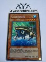 Carrierroid - PP02-EN015 - Secret Rare - Unlimited Edition