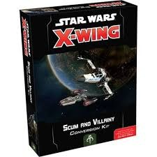 X-Wing 2.0 Second Edition Scum and Villainy Conversion Kit