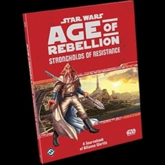 Star Wars Age of Rebellion: Strongholds of Resistance