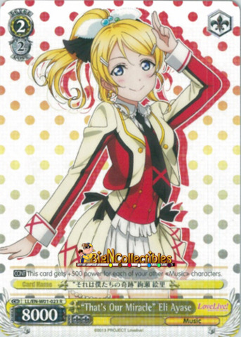 LL/EN-W01-023 R Thats Our Miracle Eli Ayase