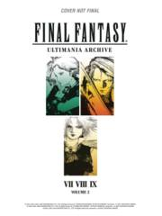 Final Fantasy: Ultimania Archive Hardcover Vol 02
