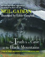 Truth is a Cave in the Black Mountains Limited Edition by Neil Gaiman