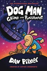 Dog Man Graphic Novel Vol 09 Grime & Punishment