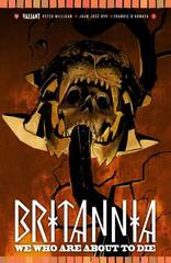 Britannia: We Who Are About to Die (Complete 4-Issue Mini Series)