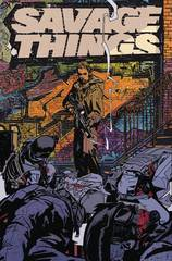 Savage Things (Complete 8-Issue Mini-Series) (Mature Readers)