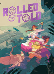Rolled and Told Hardcover Vol 01