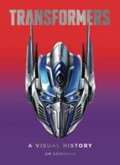 Transformers: A Visual History Hardcover