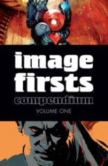 Image Firsts: Compendium Vol 1 (Mature Readers)