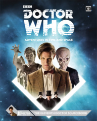 Doctor Who: Adventures in Time and Space - The Eleventh Doctor Sourcebook