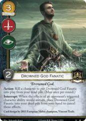 Drowned God Fanatic