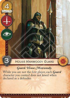 House Manwoody Guard