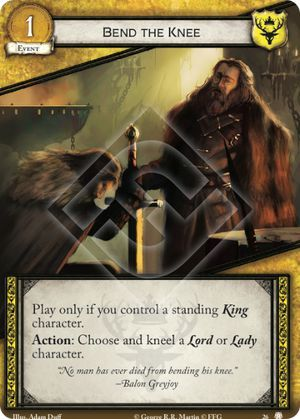 Bend the Knee - 26 - Game of Thrones 2e LCG Singles - Born to Play Games
