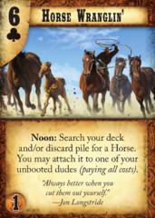 Horse Wranglin'