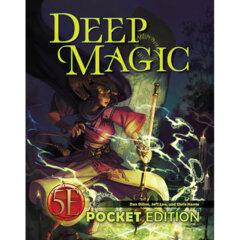 Deep Magic (5th edition D&D): PRESALE Pocket Edition (5e) kobold press