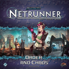 Android Netrunner LCG: Order and Chaos expansion set