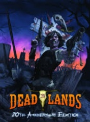 Savage Worlds Roleplaying Game RPG: Deadlands 20th Anniversary Edition rulebook