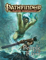 Pathfinder Player Companion RPG Roleplaying Game: People of the River