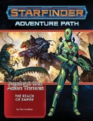 Starfinder Roleplaying Game RPG: PRESALE Against the Aeon Throne Part 1 - The Reach of Empire