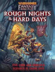 Warhammer Fantasy Roleplaying Game 4th edition: PRESALE Rough Nights and Hard Days
