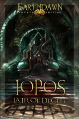 Earthdawn 4th edition: PRESALE Iopos - Lair of Deceipt