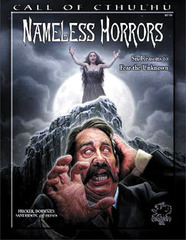 Call of Cthulhu: PRESALE Nameless Horrors supplement chaosium