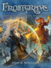 Frostgrave: Fantasy Wargames in the Frozen City base/core rulebook